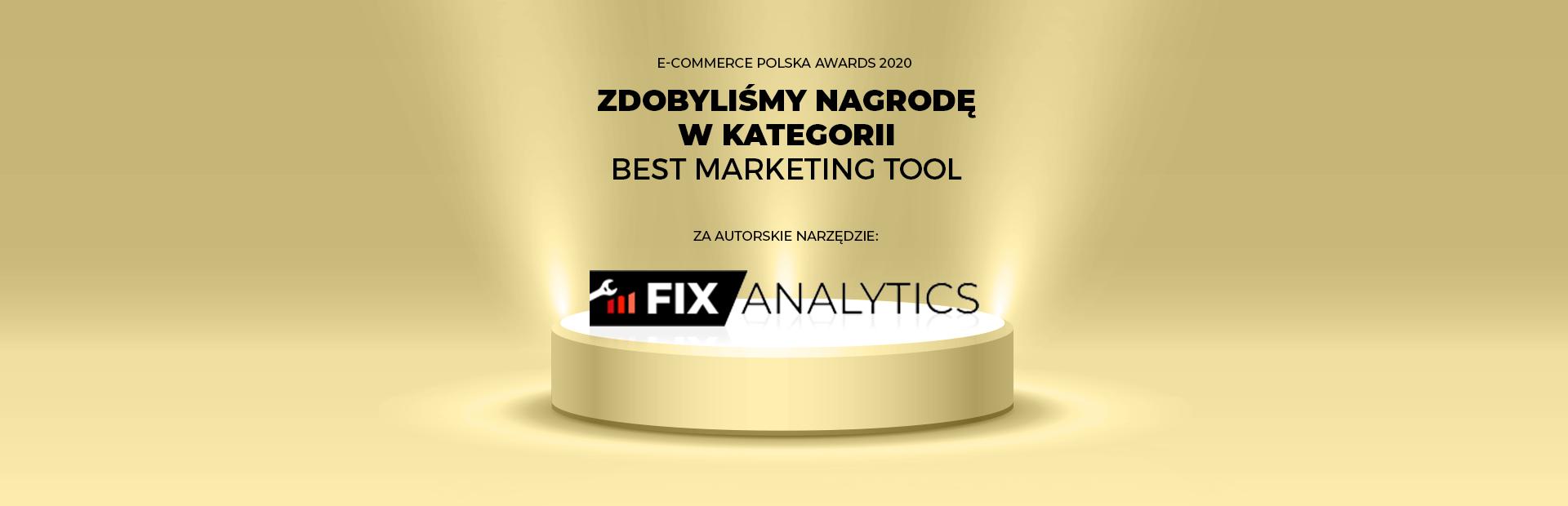 Autorskie narzędzie Fix Analytics nagrodzone we-Commerce Polska Awards!